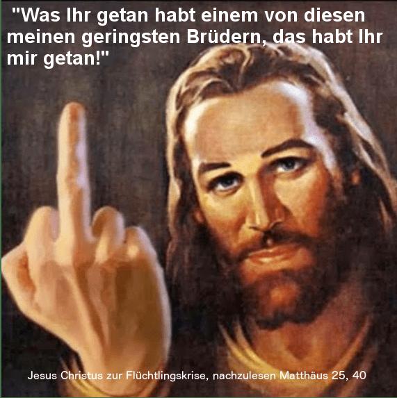 Jesus findet dich scheiße, du Asylkritiker.