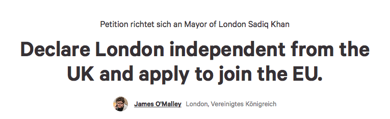 Petition · Sadiq Khan: Declare London independent from the UK and apply to join the EU. · Change.org 2016-06-24 19-52-20